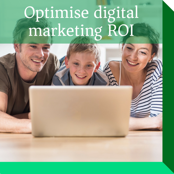 Optimise your digital marketing  performance and maximise ROI across all digital marketing and customer acquisition channels