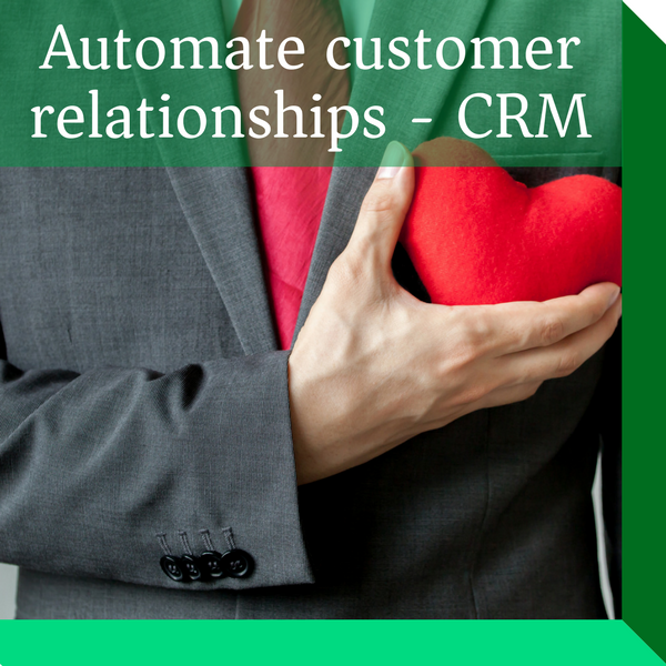 Automate your customer relationships, increase customer profitability and retain customers for the long term.