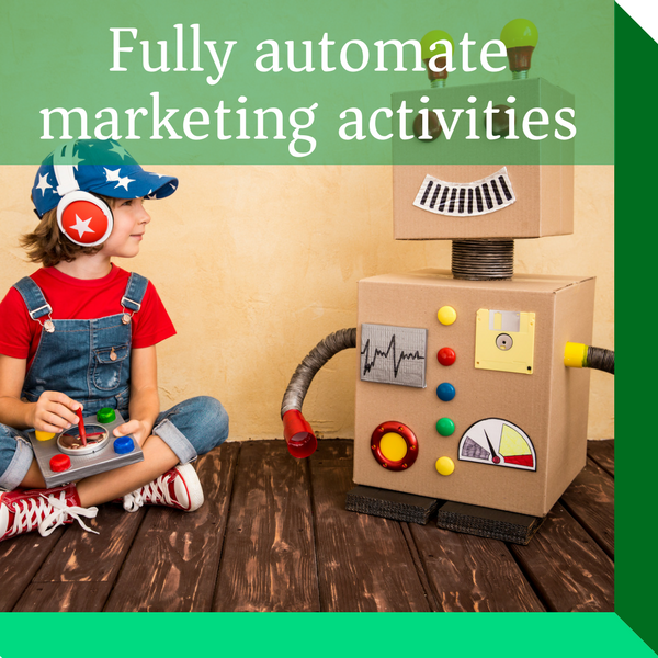 Marketing automation enables marketing teams to automate their labour intensive marketing processes. Free up time to focus on increasing marketing performance.